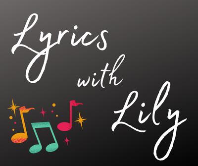 Lyrics with Lily