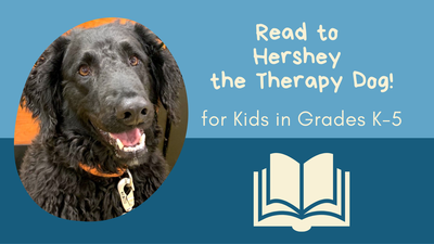 Read to Hershey the Therapy Dog