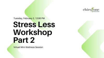Stress Less Workshop Part 2